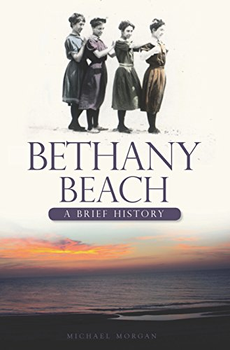 Bethany Beach: A Brief History (English Edition) (Bethany Beach)