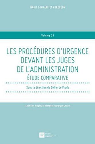 Les Procédures d'urgence devant les juges de l'administration