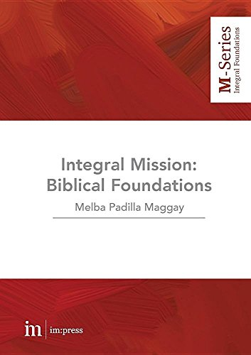 Integral Mission: Biblical foundations (M-Series)