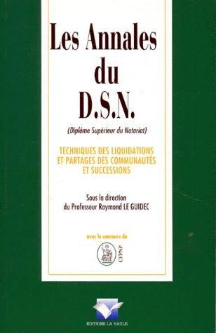 Les annales du DSN : Techniques des liquidations et partages des communautés et successions, édition 1997-1998