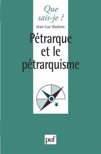 Pétrarque et le Pétrarquisme