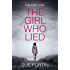 The Girl Who Lied: The 2016 bestselling psychological drama