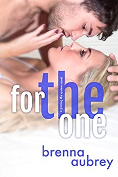 For The One: (William & Jenna) (Gaming The System Book 5) by [Aubrey, Brenna]