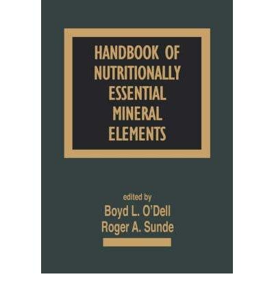 [ HANDBOOK OF NUTRITIONALLY ESSENTIAL MI...