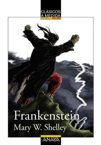 Frankenstein (Clásicos - Clásicos A Medida) por Mary W. Shelley