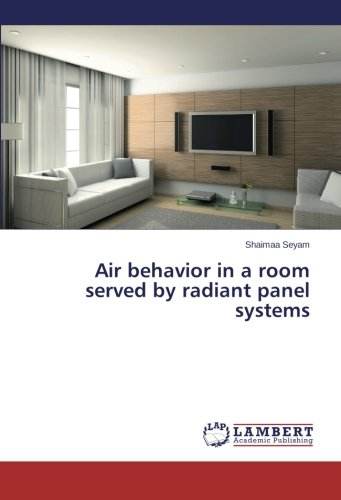 Air behavior in a room served by radiant panel systems -