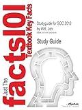 Studyguide for Soc 2012 by Witt, Jon, ISBN 9780077403379