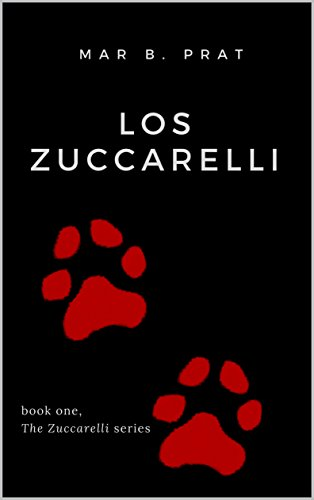 Los Zuccarelli (The Zuccarelli nº 1) por Mar B. Prat