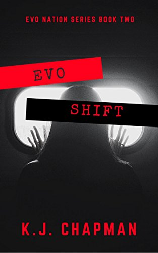 EVO Shift: EVO Nation Series: Book Two by [Chapman, K.J]
