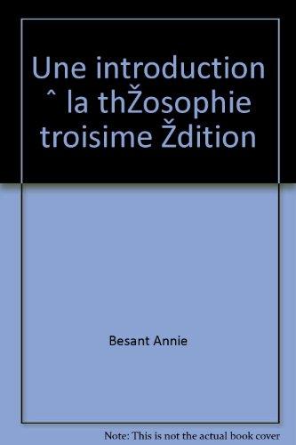 Besant annie - Une introduction à la théosophie troisième édition