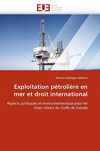 Exploitation pétrolière en mer et droit international par Dossou Rodrigue Akohou