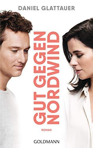 Gut gegen Nordwind: Buch zum Film - Roman