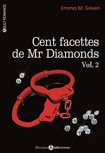 Cent facettes de Mr Diamonds, Tome 2 : par Emma Green