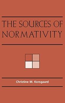 The Sources of Normativity par [Korsgaard, Christine M.]