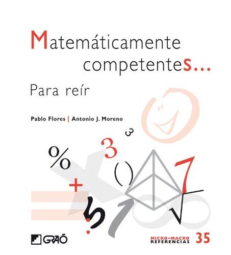 Portada del libro Matemáticamente competentes...: Para reír (MICRO-MACRO REFERENCIAS)