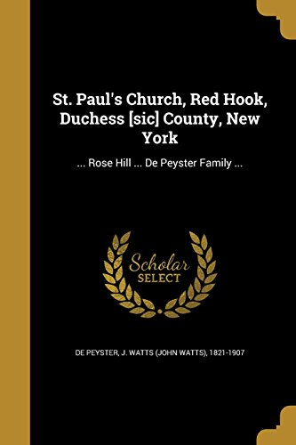 st-pauls-church-red-hook-duchess-sic-county-new-york-rose-hill-de-peyster-family-