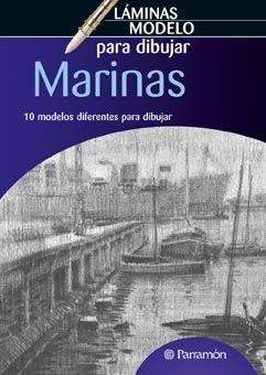 Descargar Libro LAMINAS MODELO PARA DIBUJAR MARINAS (Láminas modelo para dibujar) de EQUIPO PARRAMON