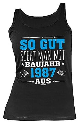 ärmelloses Shirt 30. Geburtstag 30 Jahre Geschenk zum 30 Geburtstag Leiberl Tanktop Freundin Frau So gut sieht man mit Baujahr 1987 aus Gr: (Gute Freundin Geschenke)