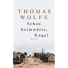 Schau heimwärts, Engel (Neuausgabe. Neuübersetzung 2009): Roman