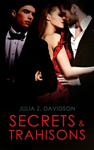 Secrets et trahisons (French Edition)