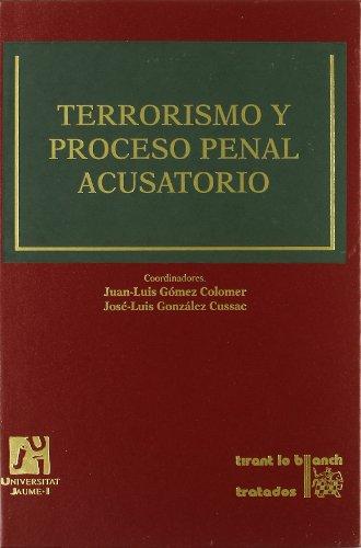 Terrorismo y Proceso Penal acusatorio