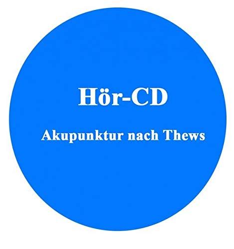 Tinnitus in der TCM: Akupunktur Hör-CD: