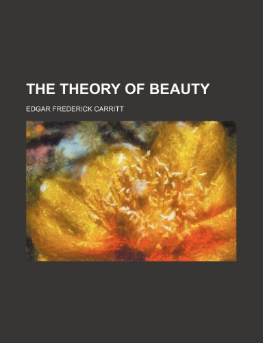 The Theory of Beauty