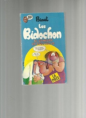 Les Bidochon, Tome 8 : Les Bidochon se donnent en spectacle
