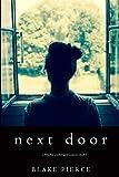 Next Door (Chloe Fine Book 1) by Blake Pierce