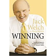 [(Winning: The Ultimate Business How-to Book )] [Author: Jack D Welch] [Jan-2007]