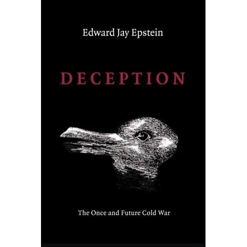 Deception: The Invisible War Between the KGB and CIA by Edward Jay Epstein (2014-04-14)
