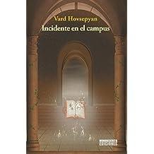 Incidente en el campus