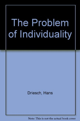 The Problem of Individuality: A Course of Four Lectures Delivered Before the University of London in October 1913