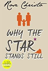 Why the Star Stands Still (Volume 4) by Rose Christo (2012-10-25)