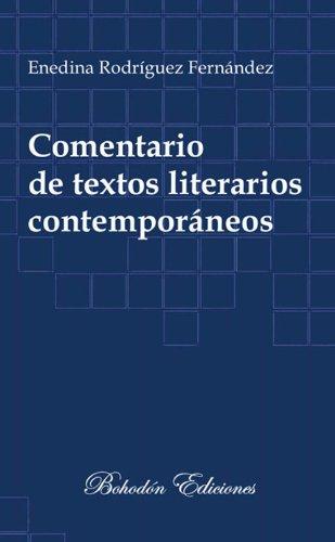 Comentario de textos literarios contemporáneos por María Enedina Rodríguez Fernández