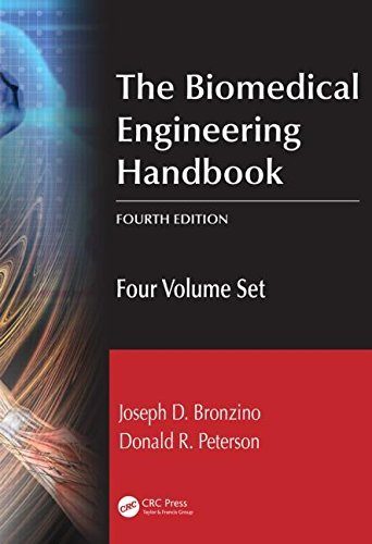 The Biomedical Engineering Handbook, Fourth Edition: Four Volume Set by Joseph D. Bronzino (2015-04-10)