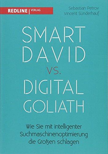 Smart David vs Digital Goliath: Wie Sie mit intelligenter Suchmaschinenoptimierung die Großen schlagen