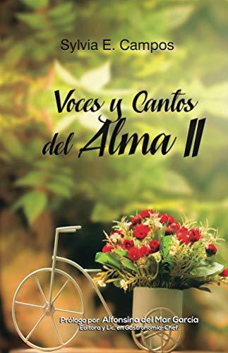 Voces y cantos del alma II (1) por Sylvia E. Campos