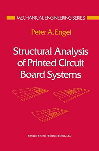 Structural Analysis of Printed Circuit Board Systems (Mechanical Engineering Series)