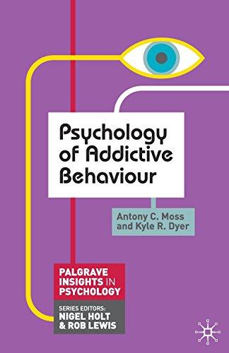 Psychology of Addictive Behaviour (Palgrave Insights in Psychology series)