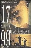 1799: Napoli. La rivoluzione