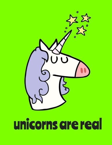 Unicorns Are Real / Bullet Journal: Unicorn Dot Grid Notebook, 100 Pages, Lime Green (Large, 8.5