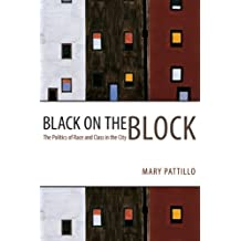 Black on the Block – The Politics of Race and Class in the City