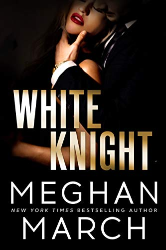 White Knight (Dirty Mafia Duet Book 2) (English Edition) de [March, Meghan]