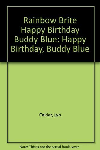 rainbow-brite-happy-birthday-buddy-blue-happy-birthday-buddy-blue
