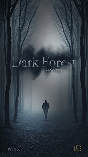 Dark Forest - Bosque Obscuro: Living a Book por Living a Book