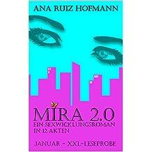 Mira 2.0 - ein Sexwicklungsroman in 12 Akten: Januar