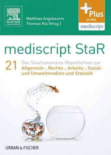 mediscript-star-21-das-staatsexamens-repetitorium-zur-allgemein-rechts-arbeits-sozial-und-umweltmedizin-und-statistik