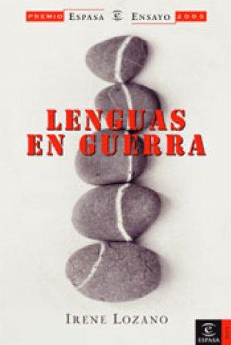 Lenguas en guerra por Irene Lozano