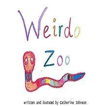 Weirdo Zoo: Weirdo Zoo by Mrs. Catherine M. Johnson (2013-09-01)